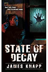 State of Decay (Revivors Book 1) Kindle Edition