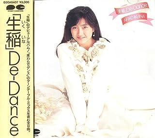 「生稲」De-Dance