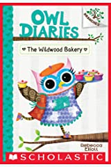 The Wildwood Bakery: A Branches Book (Owl Diaries #7) Kindle Edition