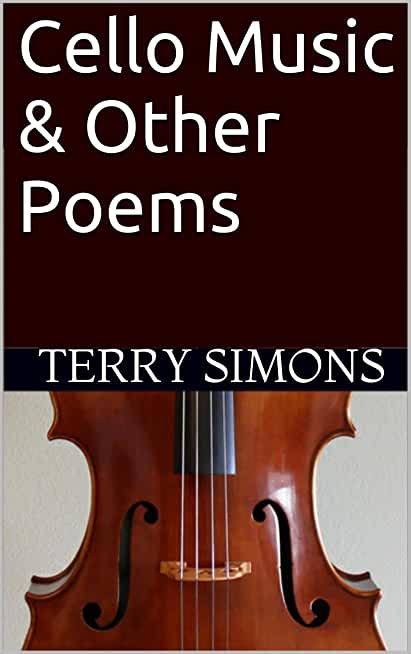 Cello Music & Other Poems (English Edition)
