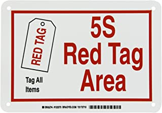 Brady 122273 Plastic 5-S Red Tag Area Sign, 7