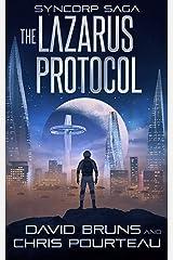 The Lazarus Protocol (The SynCorp Saga Book 1) Kindle Edition