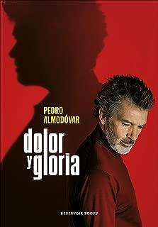 Dolor y gloria (Spanish Edition)