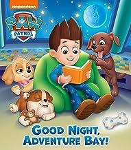 Goodnight, Adventure Bay! (PAW Patrol) PDF