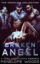 Broken Angel: The Complete Collection: A Dark Romance
