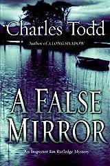 A False Mirror: An Inspector Ian Rutledge Mystery Kindle Edition
