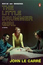The Little Drummer Girl: A Novel