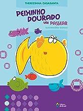 Peixinho dourado vai passear (Crianças e Bichos) (Portuguese Edition)