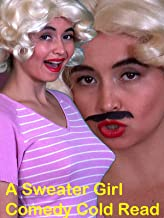A Sweater Girl Comedy Cold Read