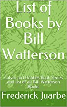 List of Books by Bill Watterson: Calvin and Hobbes Book Series and list of all Bill Watterson Books