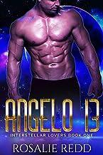 Angelo 13: A SciFi Alien Romance (Interstellar Lovers Book 1)