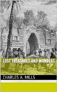 Lost Treasures and Wonders (Treasure legends Book 7) (English Edition)