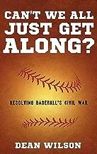 Can't We All Just Get Along?: Resolving Baseball's Civil War