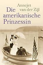 Die amerikanische Prinzessin (German Edition)