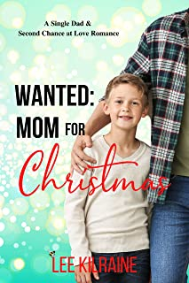 Wanted: Mom for Christmas: A Single Dad Romance (The Cates Brothers)