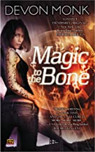 Magic to the Bone (Allie Beckstrom Book 1)
