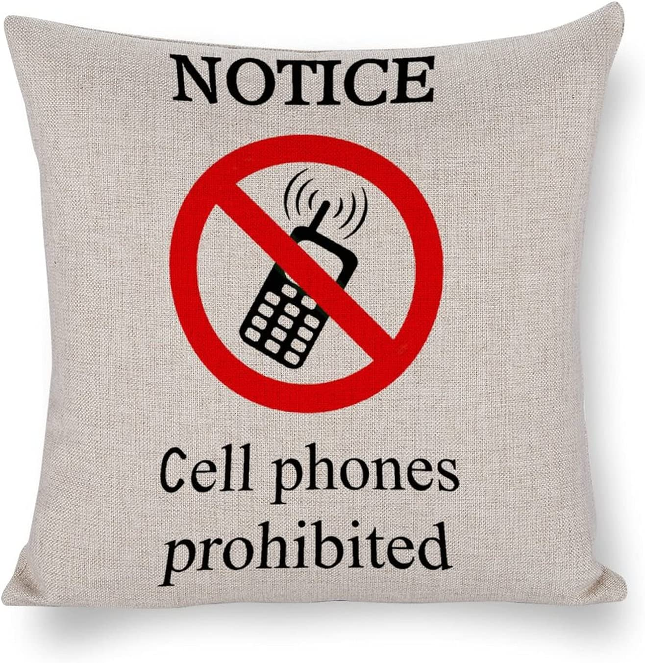 UTF4C Notice Cell Phones Prohibited Challenge the lowest price Linen Cotton New mail order Ho Sofa Cushion