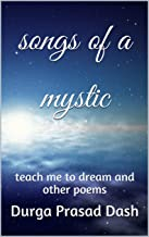 songs of a mystic: teach me to dream and other poems (Miscellany of an Indian Yogi Book 4) (English Edition)