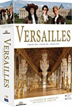 Versailles Trilogy Versailles, le rêve d'un roi / Louis XV, le soleil noir / Louis XVI, l'homme qui ne voulait pas être roi Versailles: The Dream of a King / Louis XV, The Black