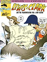 Lewis and Clark and Transportation for a New Nation (Chester the Crab's Comix With Content)