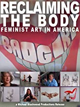 Reclaiming the Body: Feminist Art in America