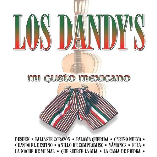 Los Dandy´s Mi Gusto Mexicano
