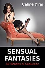 Sensual Fantasies: 50 Shades of Seduction - How to Seduce a Man (Sexpert)