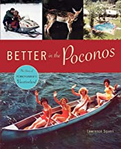 Better in the Poconos: The Story of Pennsylvania's Vacationland
