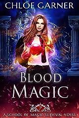 Blood Magic (School of Magic Survival Book 7) Kindle Edition