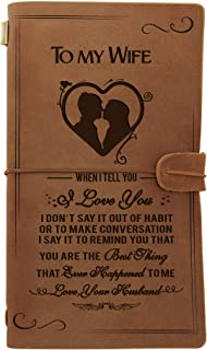 Engraved Leather Notebook to My Wife- Hand-Crafted Genuine Leather Journal for Writing, Poets, Travelers, as a Diary or Life Planner - Best Anniversary Christmas Gift (for Wife)