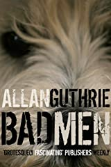 Bad Men Kindle Edition