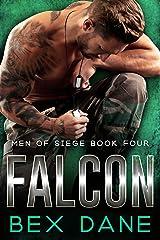 Falcon (Men of Siege Book 4) Kindle Edition
