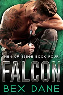 Falcon (Bad Boy Military Romance) (Men of Siege Book 4)