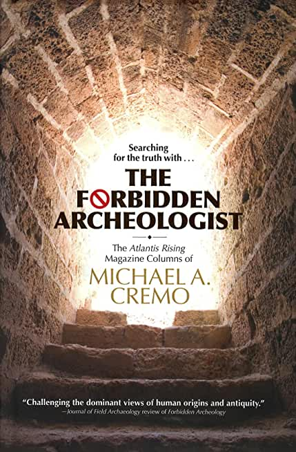 The Forbidden Archeologist by Michael Cremo (English Edition)
