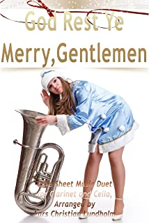 God Rest Ye Merry, Gentlemen Pure Sheet Music Duet for Clarinet and Cello, Arranged by Lars Christian Lundholm