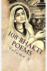 108 Bhakti Poems Volume 3 Kindle Edition