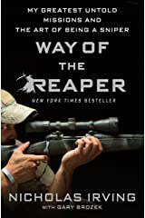 Way of the Reaper: My Greatest Untold Missions and the Art of Being a Sniper Kindle Edition