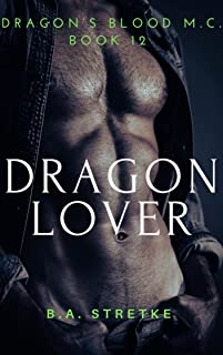 Dragon Lover: Dragon's Blood M.C. Book 12