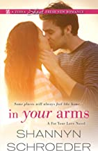 In Your Arms (A For Your Love Novel Book 2)