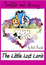 A Freddie and Jimmy Story - The Little Lost Lamb (The Freddie and Jimmy Storoes Book 4)