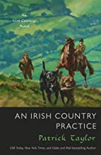 An Irish Country Practice: An Irish Country Novel (Irish Country Books)