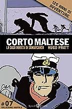 Corto Maltese - La casa dorata di Samarcanda #7: 125 anni di avventure (Italian Edition)