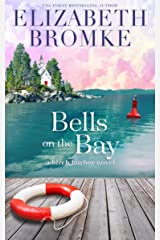 Bells on the Bay: A Birch Harbor Novel (Book 5) Kindle Edition