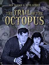 The Trail of the Octopus (Serial) Part 1 of 3: Episodes 1-5