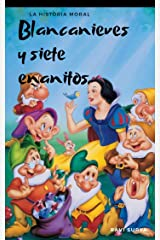Blancanieves y Siete Enanitos (Spanish Edition) Kindle Edition
