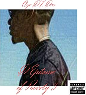 D Epitome of Poverty, Vol. 3 [Explicit]