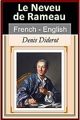 Le Neveu de Rameau (Rameau's Nephew) [French English Bilingual Edition] - Paragraph by Paragraph Translation (French Edition) Kindle Edition