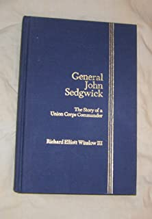 General John Sedgwick, the story of a Union corps commander