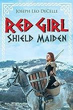 Red Girl: Shield Maiden (Crucible Steel Book 2)