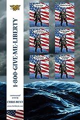 1-800-Give-Me-Liberty Kindle Edition
